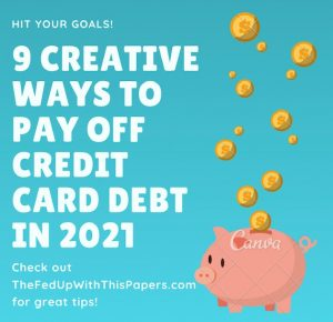 9 Creative ways to pay off credit card debt